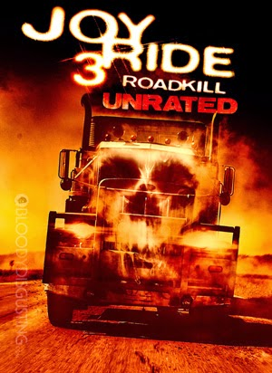 Con Đường Chết 3 - Joy Ride 3: Roadkill Unrated