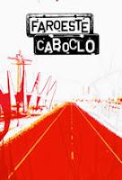http://2.bp.blogspot.com/-J1c5caKgMTk/UIbJPfdD2rI/AAAAAAAACVE/-84J8fMH_vU/s1600/filme_Faroeste-Caboclo-Poster.jpg