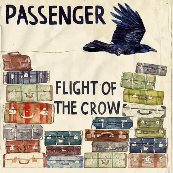 Passenger - Flight of the Crow (Bonus Version)