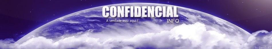 Confidencial Info - A Verdade Está Aqui
