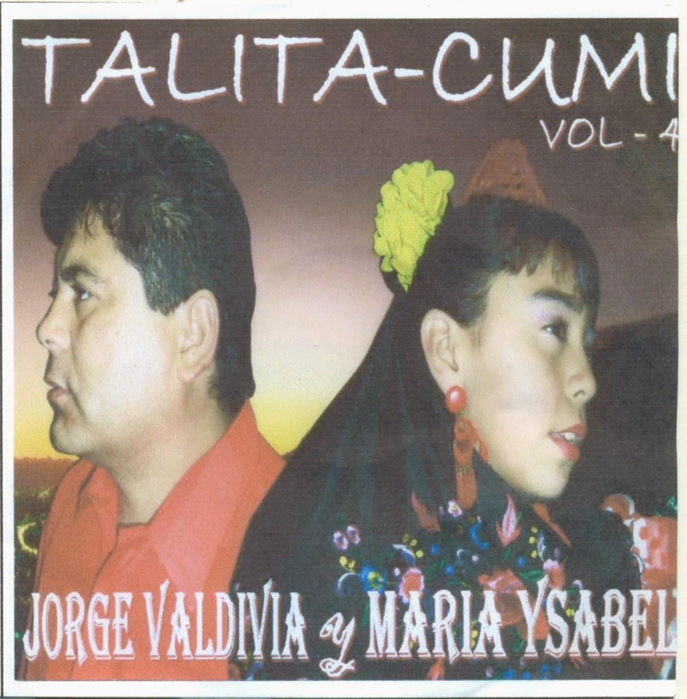 Jorge Valdivia & Maria Ysabel-Vol 4-Talita-Cumi-