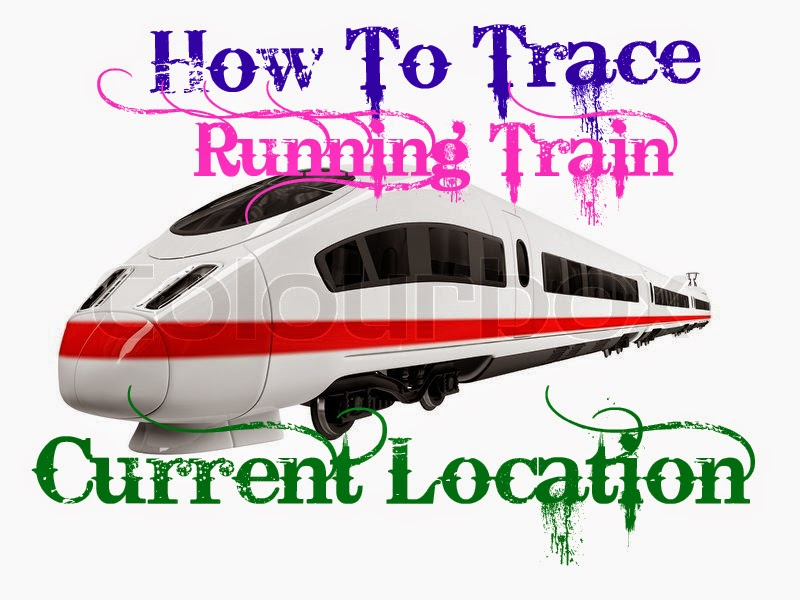 how to find train current location
