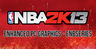 NBA 2K13 Enhanced PC Graphics - ENB Series Mods