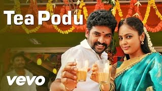 Anjala – Tea Podu Video Vimal Nandhita Gopi Sundar – YouTube
