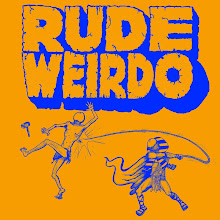 RUDE WEIRDO