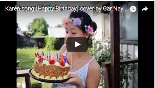 Karen song (Happy Birthday) cover by Gar Nay Htoo