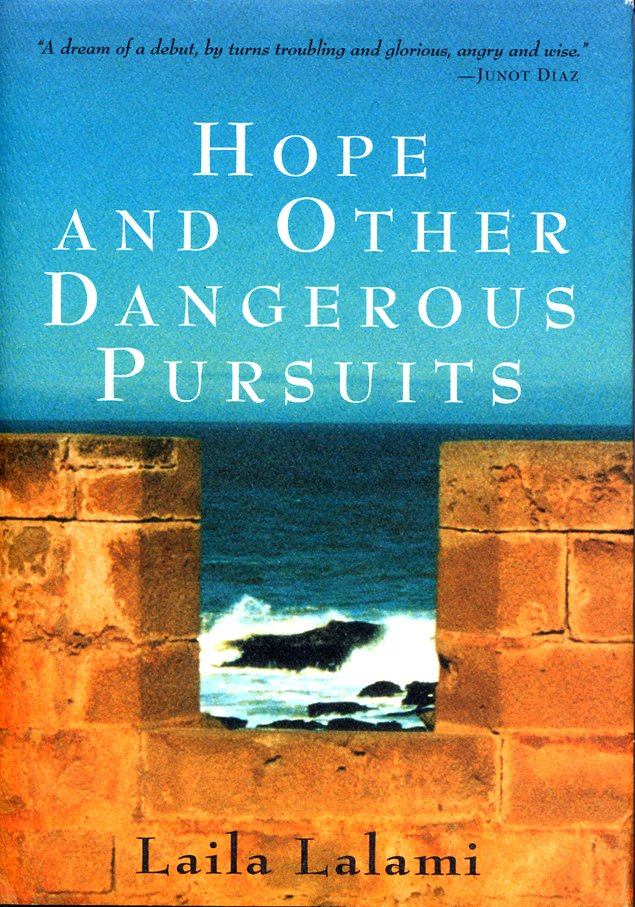 an analysis of hope and the other dangerous pursuits by laila lalami December 2005 joey rubin fiction hope and other dangerous pursuits by laila lalami immigration is a fundamental component of the great american story.
