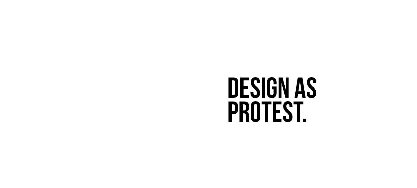 DESIGN AS PROTEST | SEATTLE