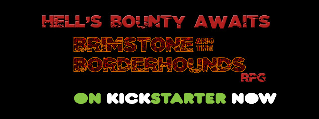 https://www.kickstarter.com/projects/676918054/brimstone-and-the-borderhounds-rpg
