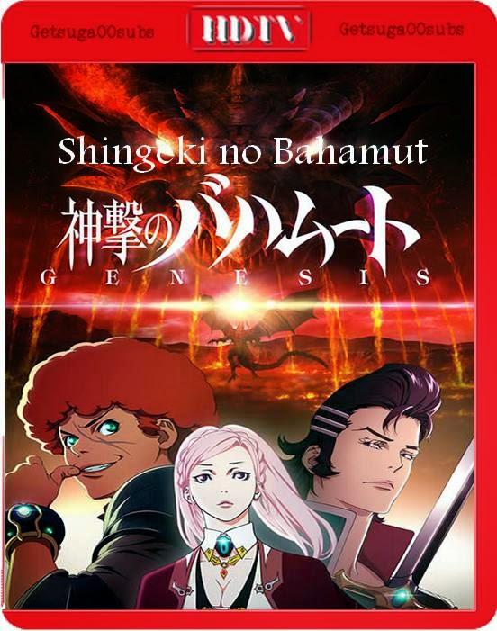 http://getsuga00subs.blogspot.com/2014/10/shingeki-no-bahamut-genesis-2014-hd-99.html
