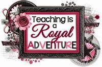 http://www.teachingisaroyaladventure.com/