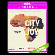 City of Joy (2018) WEB-DL 1080p Audio Dual Latino-Ingles