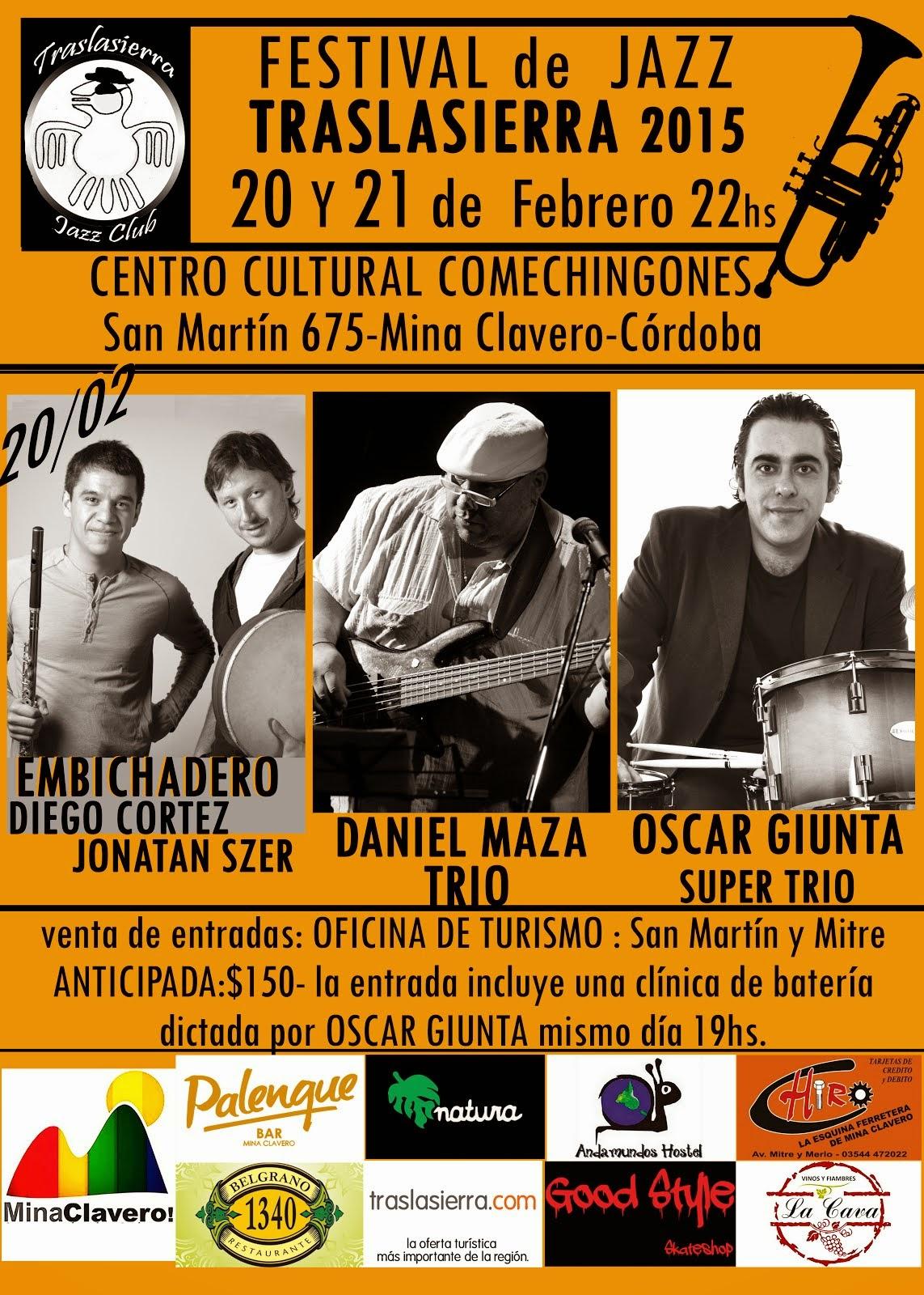 FESTIVAL de JAZZ TRASLASIERRA 20/02 22HS