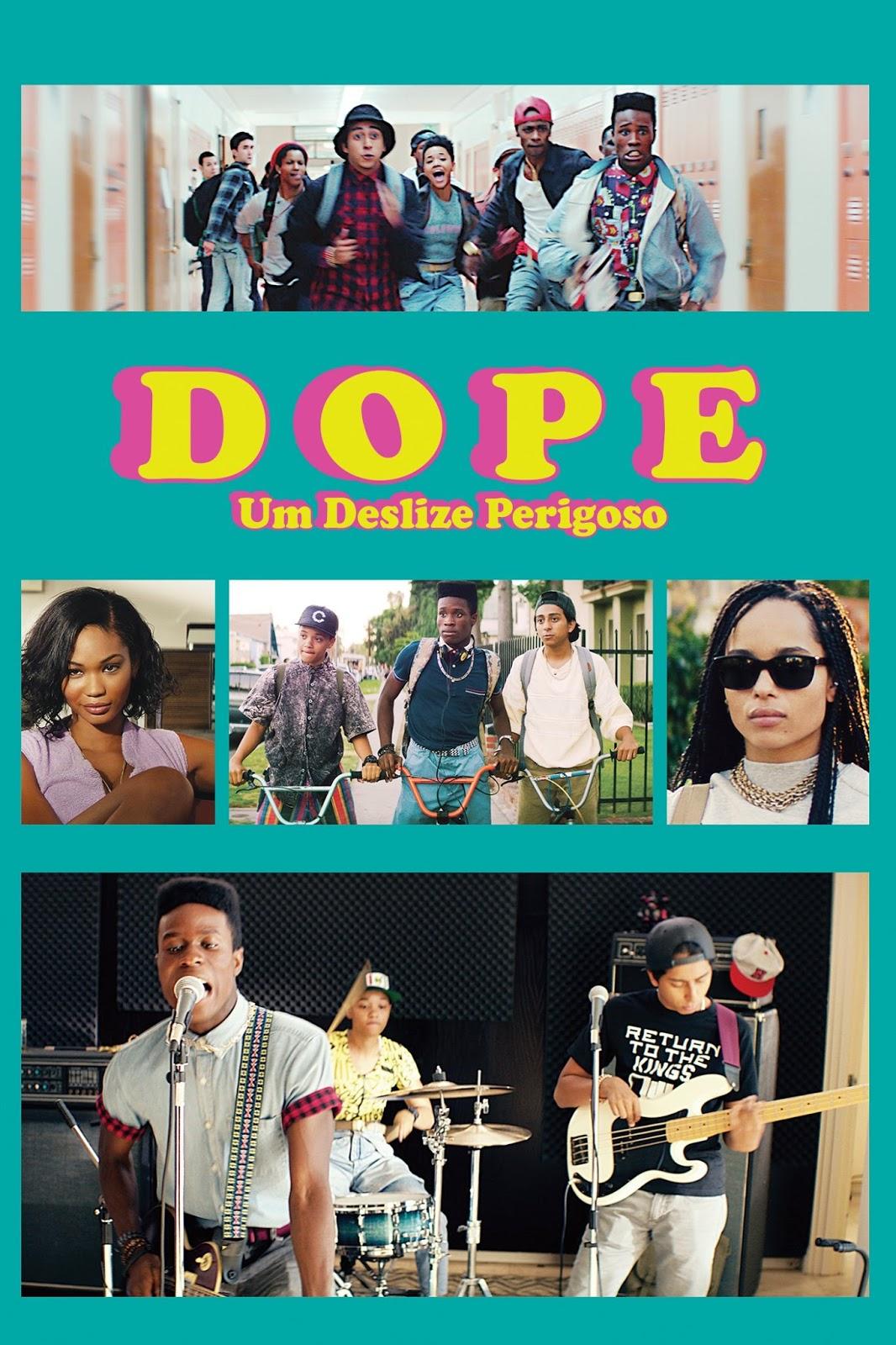 Dope: Um Deslize Perigoso – Dublado (2015)