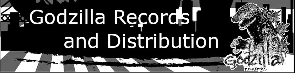 Godzilla Records And Distribution