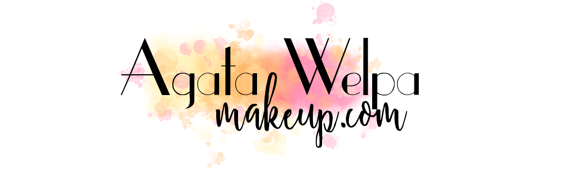 Agata Welpa MakeUp blog o makijażu blog beauty