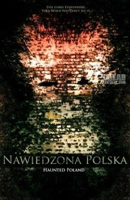 Haunted Poland (Nawiedzona Polska)(2012).