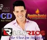 Baixe o CD de Léo Rios gravado ao Vivo na festa do Blog Agmar Rios, em Mairi
