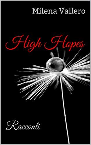High Hopes - Racconti