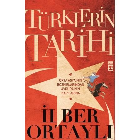 İlber Ortaylı Türklerin Tarihi