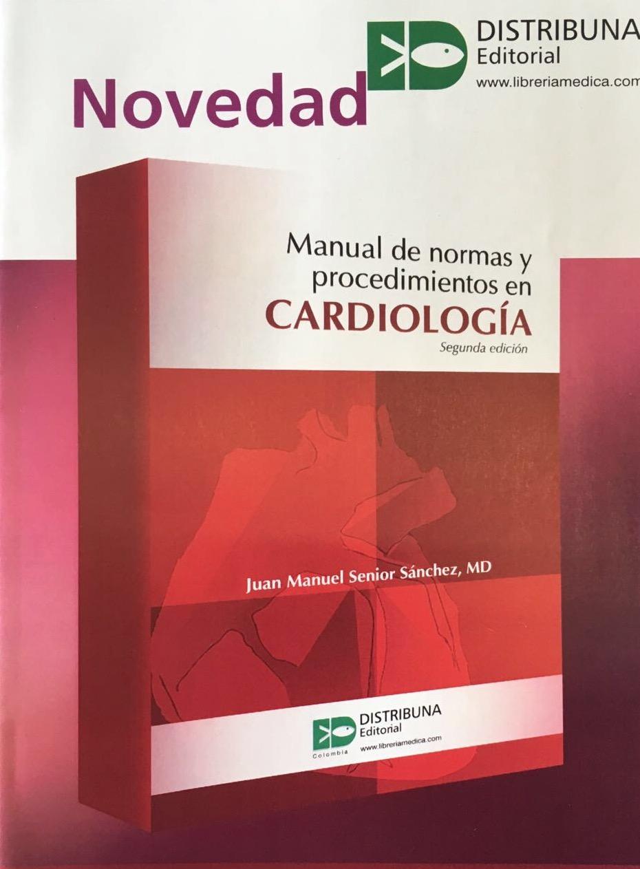 MANUAL DE NORMAS Y PROCEDIMIENTOS EN CARDIOLOGÍA
