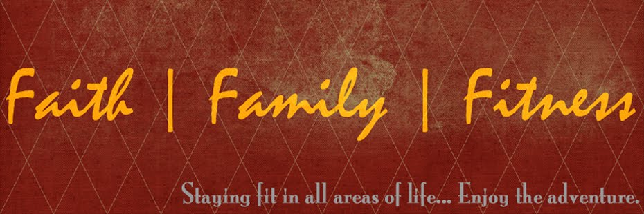 FAITH | FAMILY | FITNESS