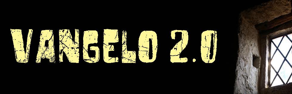 Vangelo 2.0