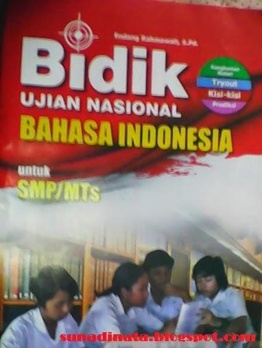 Bidik  Soal Bahasa Indonesia ,Bidik  Soal  Bahasa Inggris , Bidik Soal IPA , Bidik   Soal Matematika .
