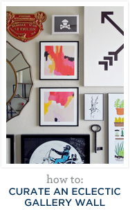 How to: curate and eclectic gallery wall