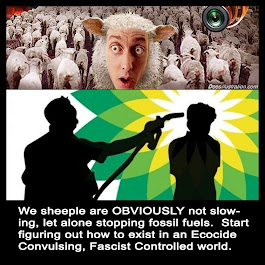Sheeple, get ready for ecocide, fascism