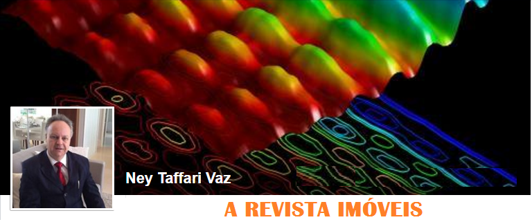 A REVISTA IMÓVEIS - DIRETOR DR. NEY TAFFARI VAZ