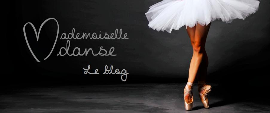 Mademoiselle Danse, le blog.