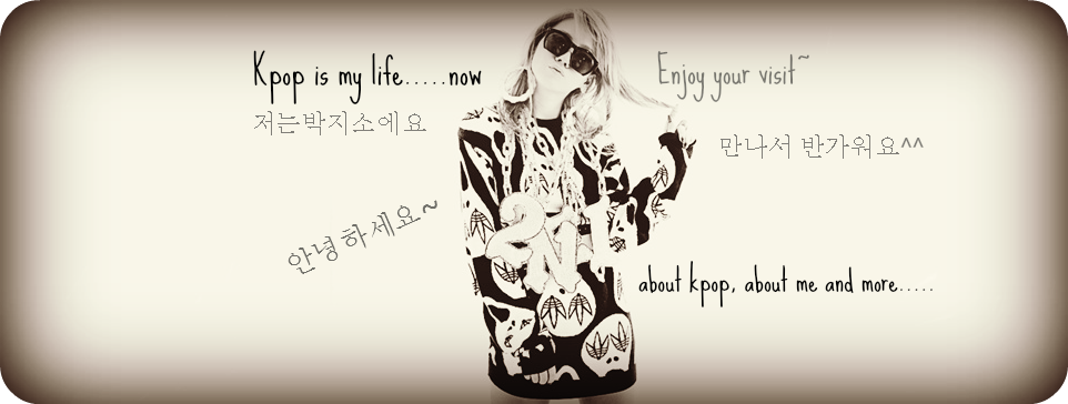 Kpop is my life.....now