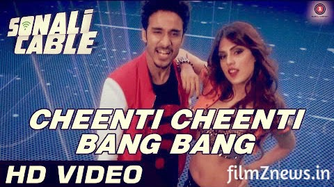 Cheenti Cheenti Bang Bang Official Video from Sonali Cable (2014) HD