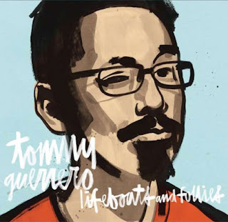Tommy Guerrero - Lifeboats and Follies (2011)