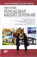 toko buku rahma: buku METODE PENGALIHAN KREDIT SINDIKASI, pengarang adey uzzia sitanggang, penerbit ghalia indonesia