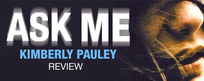 Review: Ask Me by Kimberly Pauley