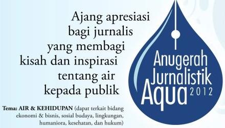 Lomba Karya TulisFoto Anugerah Jurnalistik Aqua