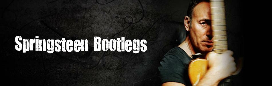 Springsteen Bootlegs