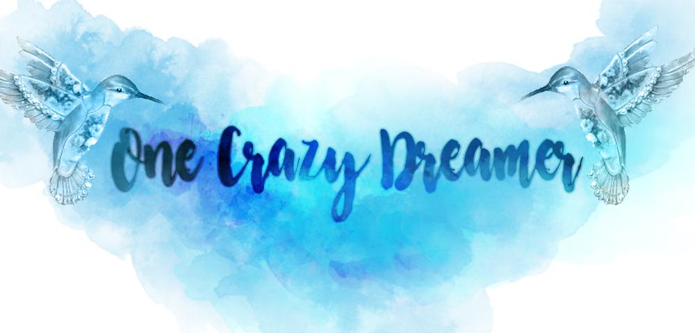 one crazy dreamer