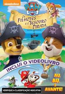 Patrulha Canina: Os Filhotes e o Tesouro Pirata – Dublado