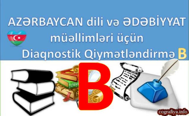 Azərbaycan dili və Ədəbiyyat müəllimləri üçün Diaqnostik Qiymətləndirmə (B)