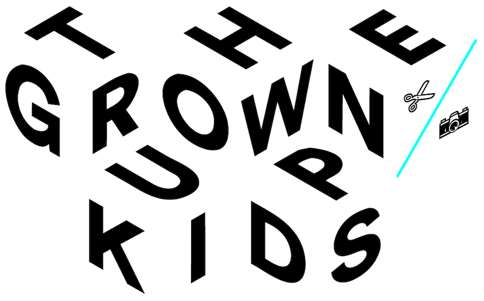 THE GROWN UP KIDS