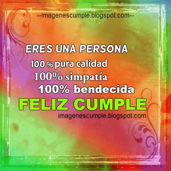 Imagen de felicitación en cumpleaños para persona simpática, buenos deseos de cumple en lindo mensaje.