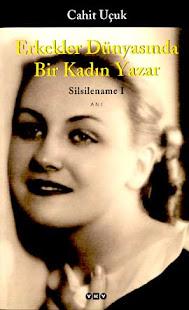 Silsilename 1, Erkekler Dünyasında Bir Kadın Yazar