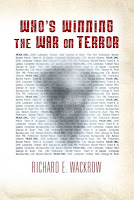 Who's Winning the War on Terror by Richard E. Wackrow