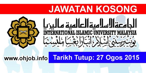 Jawatan Kerja Kosong International Islamic University Malaysia (IIUM) logo www.ohjob.info ogos 2015