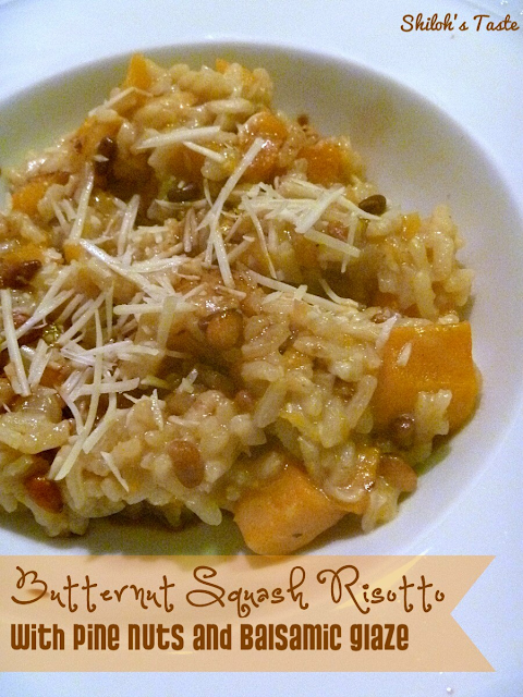 Shiloh's Taste: Butternut Squash Risotto with Pine Nuts and Balsamic ...