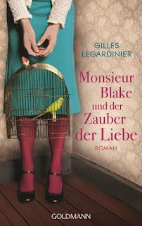 Monsieur Blake und der Zauber der Liebe von Gilles Legardinier