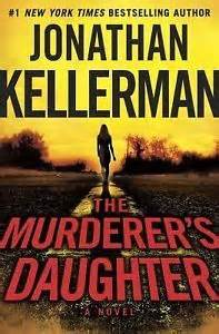 http://www.amazon.com/Murderers-Daughter-Jonathan-Kellerman-ebook/dp/B00N9AVDL8/ref=tmm_kin_swatch_0?_encoding=UTF8&qid=1444735609&sr=8-1